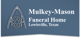 Mulkey Mason Family of Funeral Homes